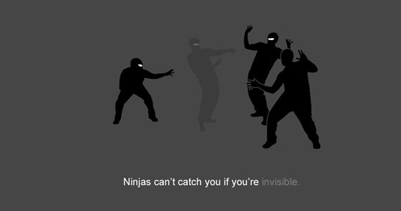 ninjas_cant_catch_you_if_youre_invisible